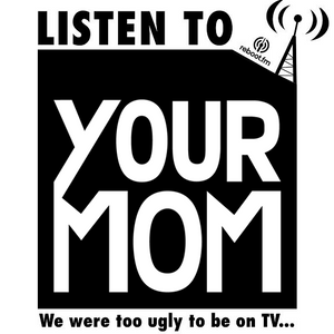 Your Mom's on the Radio feat. Katie Otro and Muzi