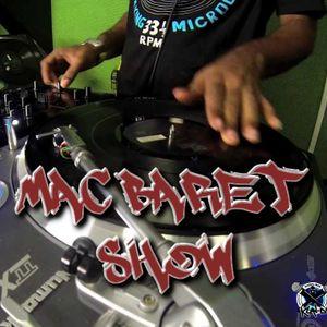 Mac Baret Show #5