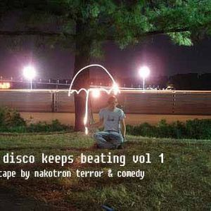nu disco keeps beating vol 1 by nakotron terror & comedy