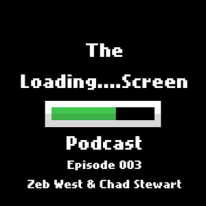 Episode 003 - Zeb West & Chad Stewart (Bioware & Binary Solo)
