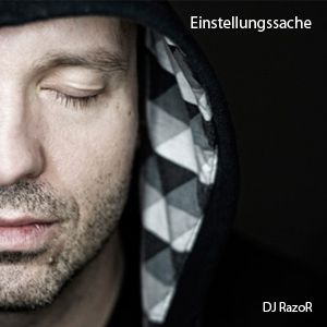 DJ RazoR - Einstellungssache (07-2012)