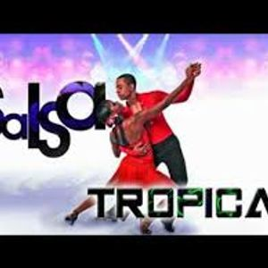 Salsa Tropical Mix By Dj Noel The zone 04/27/2017