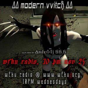 ∆∆ modern vvIŧCђ ∆∆ ..  a dark mix by andr44j 66.6 NOV 25 2015