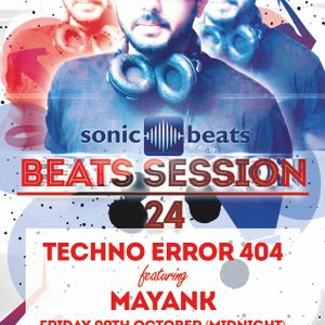 Beats Session 24 - PowerTech 404 featuring Dj Mayank