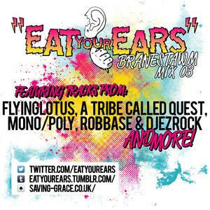 Eat Your Ears MIX:003 (By Branestawm)