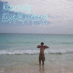bleupulp live @ iceberg (le cercle, qc,  2009)