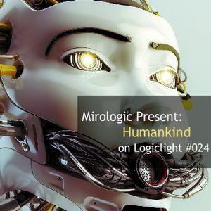 Mirologic Present: Humankind on Logiclight #024