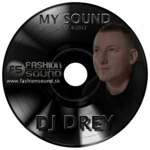 DJ Drey - My sound