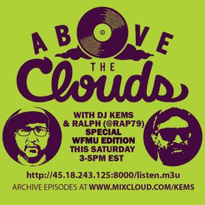 Above The Clouds - #165 - 2nd Annual WFMU Edition feat. Ralph aka @rap79