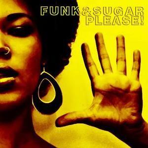 Funk & Sugar, Please! podcast 18 by Jose Bellver