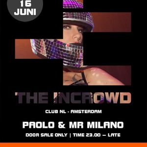Mr Milano Live @ Club NL Adam; The Incrowd 16-06-12 PT 1; Tech House