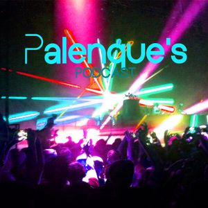 Palenque's Podcast - Top 30 Trance Tracks Ever Part 3