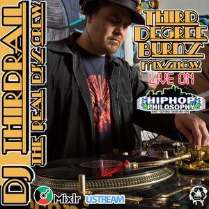 "Dj ThirdRail/Looks ""Third Degree Burns Mixshow 5-15-2014 on HipHopPhilosophy.com Radio"