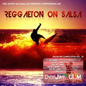 Reggaeton on Salsa Mix Vol. 19