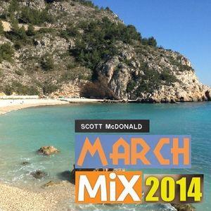 March Mix 2014 (Scott McDonald)