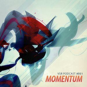 vsr podcast vol051 - momentum
