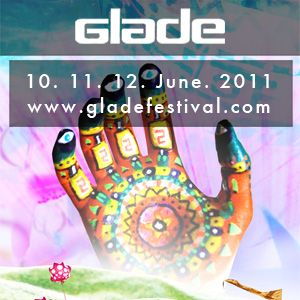 The DJ Producer Glade Festival 2011 Exclusive Podcast