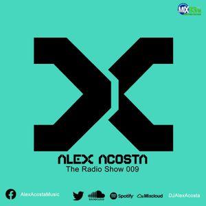 The Alex Acosta Show on Mix93FM - EP 09
