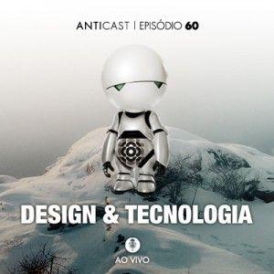 AntiCast 60 - Design & Tecnologia