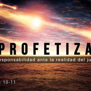 Profetiza: Nuestra Responsabilidad Ante La Realidad Del Juicio Final