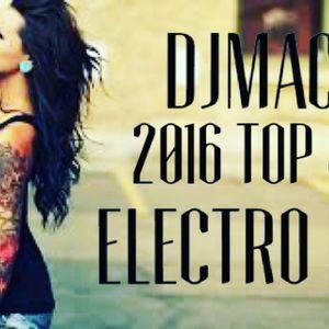 DJMAC 2016 Top 40 Electro Mix