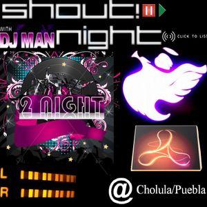 Shout! Night part Three