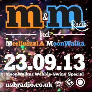 M&M Radio - September2013 - MoonWalka - Wobble-Swing-Special