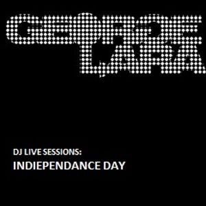 DJ LIVE SESSIONS: Indiependance Day