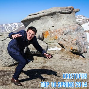 Kristofer - Top 10 Spring 2014