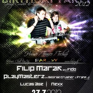 Live @ Playmasterz b-day party, Ostrava, 27.7.2012