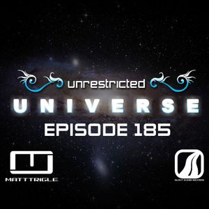 Matt Trigle - Unrestricted Universe 185