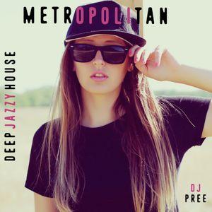 Metropolitan - Deep Jazzy House
