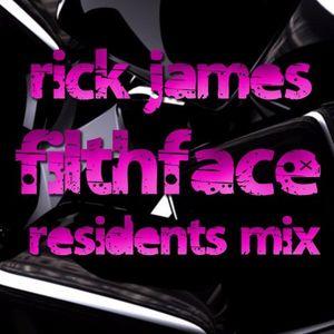 Rick James - Filth Face Residents Mix
