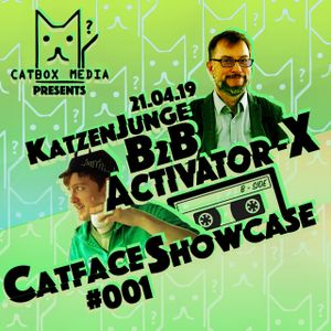 Catface Showcase #001B: KatzenJunge b2b Activator-X