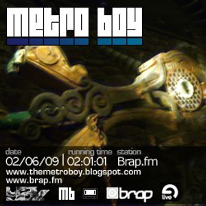 Metro Boy | Brap.fm | 02/06/09