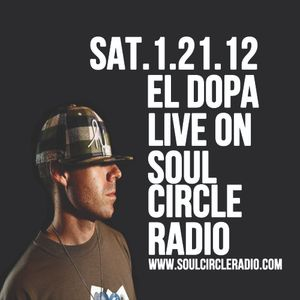 Soul Circle Radio Presents El Dopa