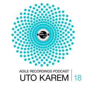 Agile Recordings Podcast 018 with Uto Karem