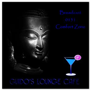 Guido's Lounge Cafe Broadcast 0151 Comfort Zone (20150123)