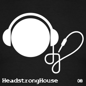 Headstrong House . Eight