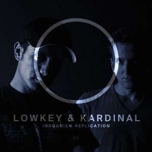 Organism Replication episode 20 with LowKey & Kardinal