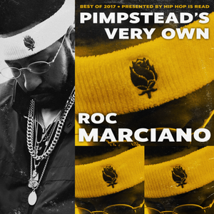 Roc Marciano - Pimpstead's Very Own (Best of 2017)