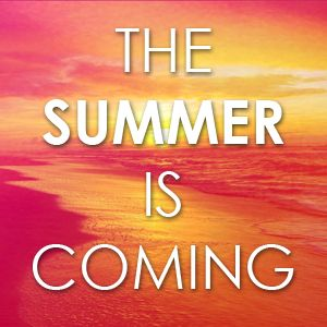12.12 Summer is coming!
