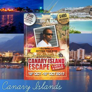 Xclusive Ent Presents Canary Island Escape Oct 12th to 16th
