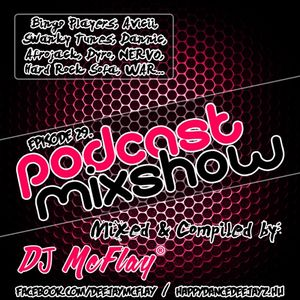 DJ Mcflay® - Podcast Mixshow Episode 29