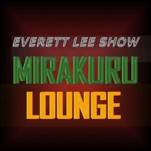 Everett Lee Show Mirakuru Lounge,Ep13,TheFlash/Arrow News/ComicBook Movie Talk