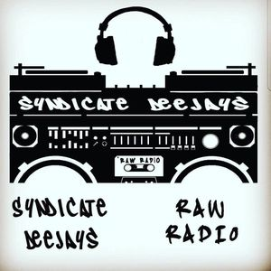 Raw Radio Mix Show W/The Syndicate DJ's May 11 2017
