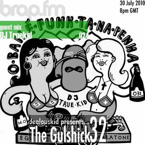 The Gulshick 32 with DJ TRUEKID
