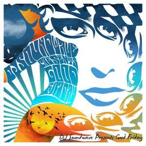Good Friday - The Mixtape