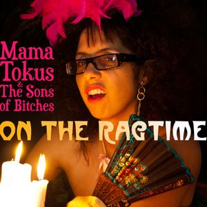 On The Ragtime - the debut soul blues gospel long-player from Mama Tokus