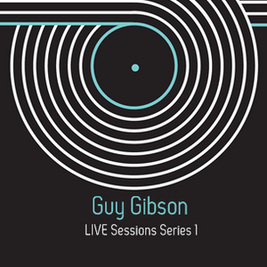 Guy Gibson LIVE Sessions Series 1